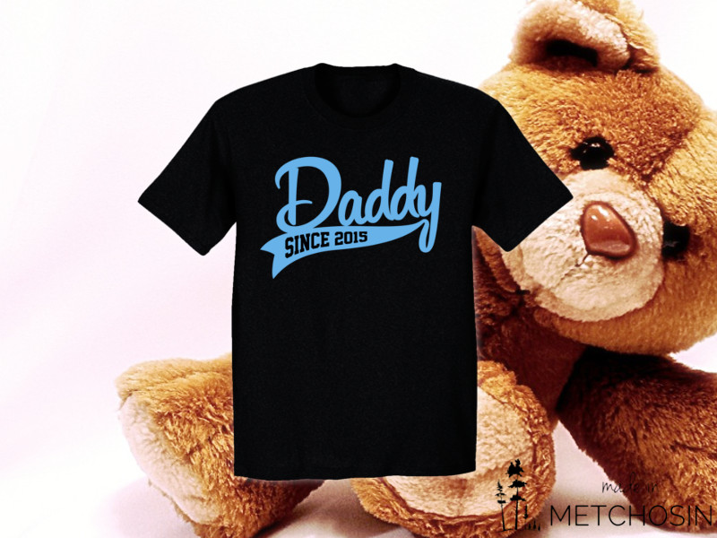 Daddy Since year t-shirt