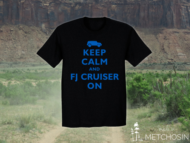 keep calm and fj cruiser on t-shirt
