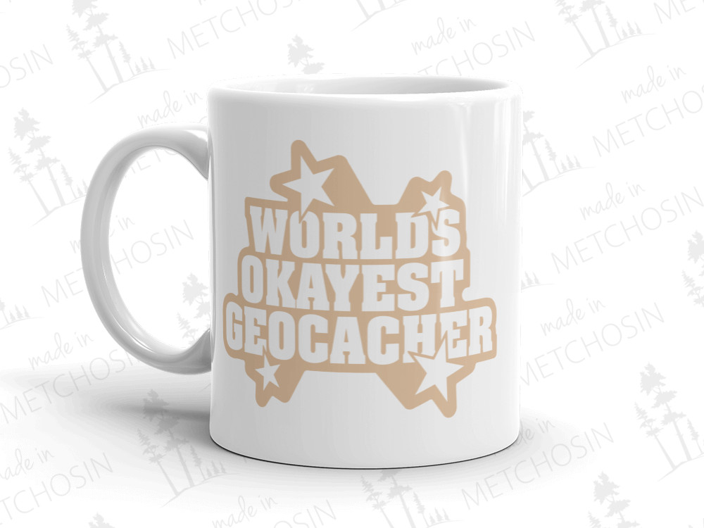Worlds Okayest Geocacher Mug