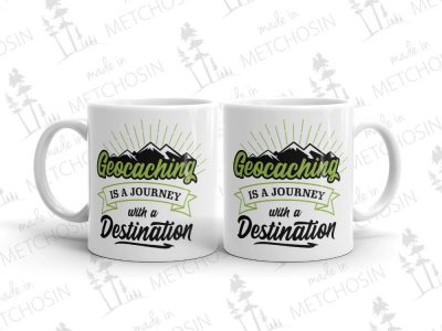 Geocaching is a Journey with a Destination Mug